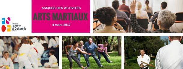 Assises des activités ARTS MARTIAUX : les inscriptions sont ouvertes