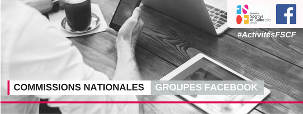 FSCF groupes Facebook commissions nationales
