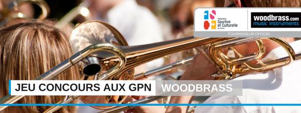 FSCF Jeu concours Woodbrass aux GPN