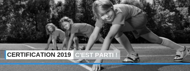 Certification 2019 : c'est parti !