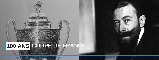 La Coupe de France de Football fête cette année son 100ème anniversaire