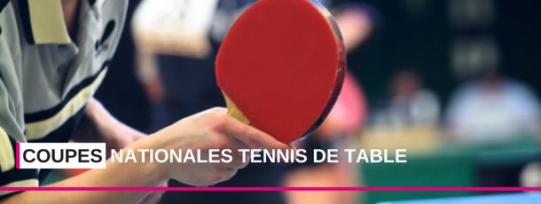Coupes Nationales Tennis de Table