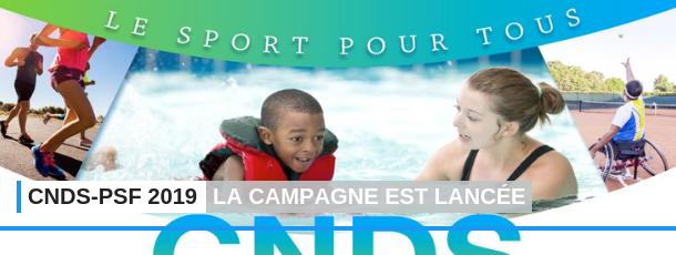 La campagne « CNDS - PSF » 2019 est lancée !