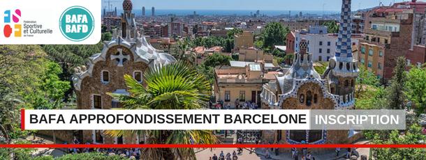 FSCF BAFA approfondissement barcelone