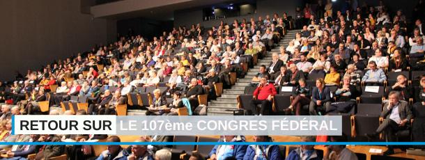 Découvrez en images le 107ème congrès fédéral