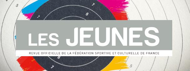 Le numéro mars/avril 2019 Les Jeunes est de sortie !