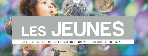 Le numéro estival Les Jeunes juillet/août 2019 est de sortie !