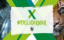 Campagne du WWF #pasledernier