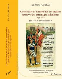 FSCF Livre Les fédérations des sections sportives des patronages catholiques