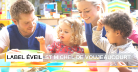 Label éveil pour l'associaion La St Michel de Voujeaucourt