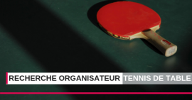La FSCF recherche l'organisateur des prochaines Coupes Nationales de Tennis de Table