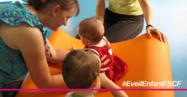 Focus Activité : l'éveil de l'enfant à la FSCF