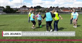 Le foot en marchant fait ses premiers pas !