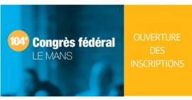 FSCF Congrès Fédéral Inscriptions Ouverture
