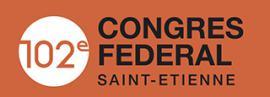 Le week-end du 29 et 30 novembre se déroulera le 102ème Congrès de la FSCF à Saint-Etienne